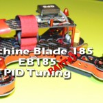 Eachine Blade 185 EB185 – PID Tuning part#3